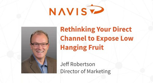 NAVIS Performance Webinar Series: Rethinking Your Direct Channel to Expose Low Hanging Fruit