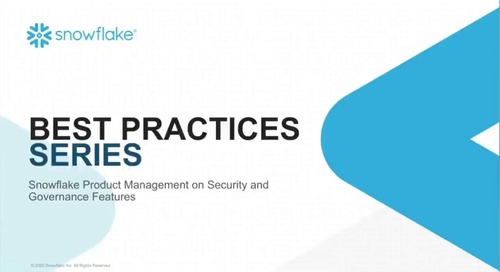 Best Practices for Securing Critical Data Assets with Snowflake