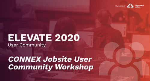 CONNEX Jobsite User Community Workshop