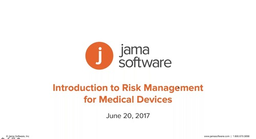 Introduction to Risk Management for Medical Devices