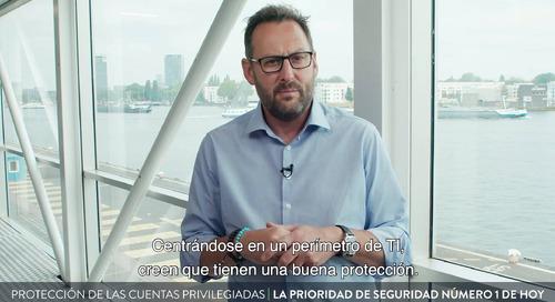 Protección de las Cuentas Privilegiadas: La prioridad de seguridad número 1 de hoy