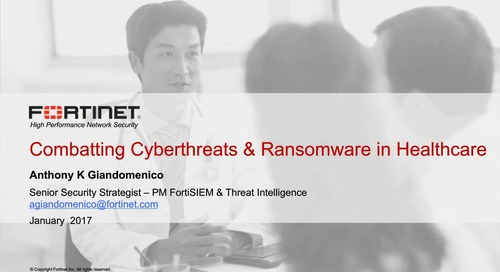 Combating Cyberthreats & Ransomware in Healthcare