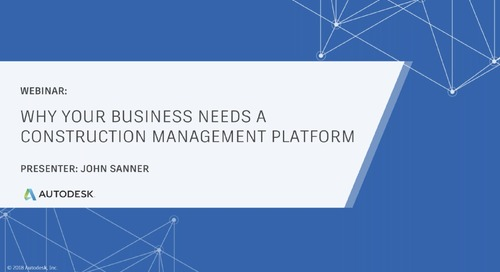 Why Your Business Needs a Construction Management Platform (January 2020)