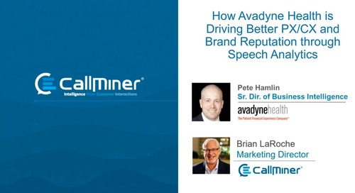 How Avadyne Health is Driving Better PX/CX and Brand Reputation through Speech Analytics, with CRM Magazine