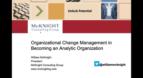 Webinar - Organizational Change Management in Becoming an Analytic Organization