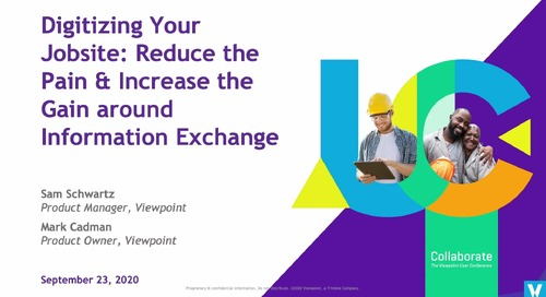 Digitizing Your Jobsite: Reduce the Pain & Increase the Gain around Information Exchange with Vista