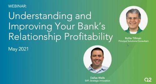 Understanding and Improving Your Bank's Relationship Profitability