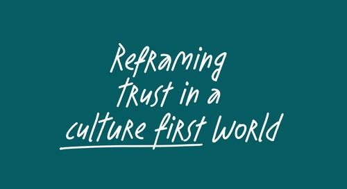 Reframing Trust in a Culture First World - feat. Rachel Botsman