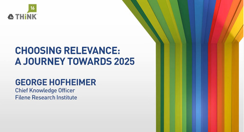 Choosing Relevance - A Journey Towards 2025