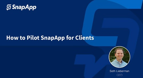 Video: How to Pilot SnapApp For Clients