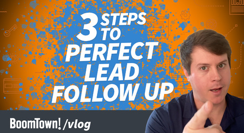 3 Steps to Perfect Lead Follow Up