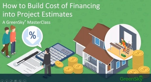 Masterclass Webinar - How to Build the Cost of Financing into Project Estimates