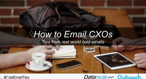 [Webinar] How To Cold Email CXOs: Tips from real world cold emails