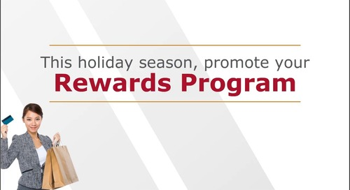Delivering Greater Rewards for the Holidays