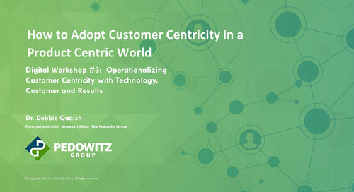Customer Centric Workshop Series - Session 3