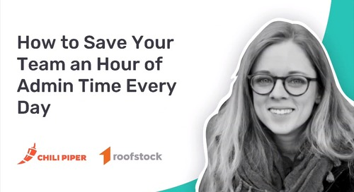 How Chili Piper Helps Roofstock Save Their Sales Team an Hour of Admin Time Every Day