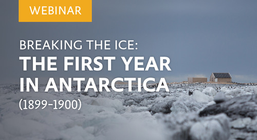 Webinar: Breaking the Ice: The First Year in Antarctica (1899-1900)