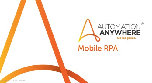 Mobile RPA Control Your Bots on the Go