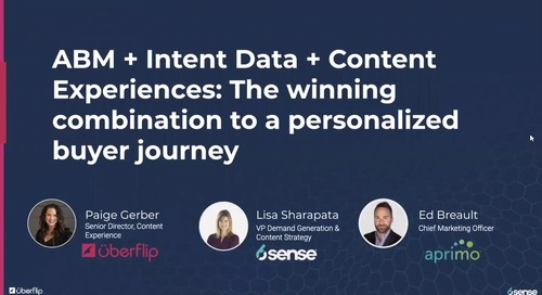 ABM + Intent Data + Content Experiences: The winning combination to a personalized buyer journey