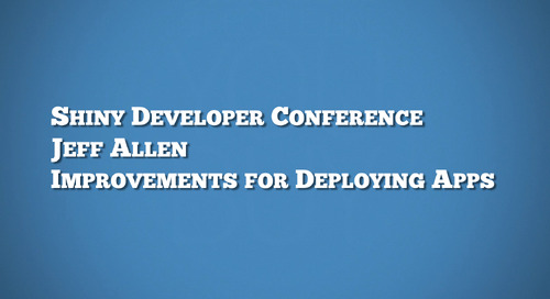 Deploying Shiny - Jeff Allen