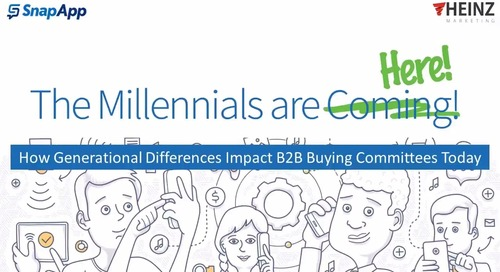 The Millennials Are Here! How Generational Differences Impact B2B Buying Committees Today.