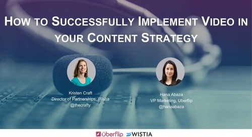 How to Successfully Implement Video In Your Content Strategy