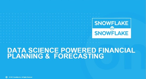 Snowflake on Snowflake: Data Science Powered Financial Planning & Forecasting
