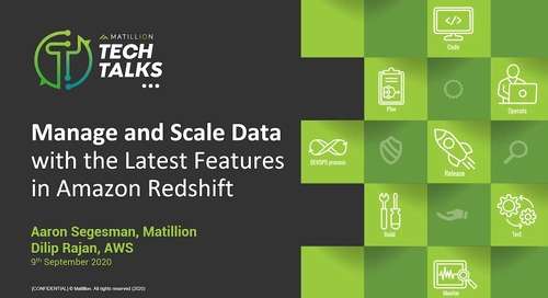 Tech Talk: Manage and Scale Data with the Latest Features in Amazon Redshift