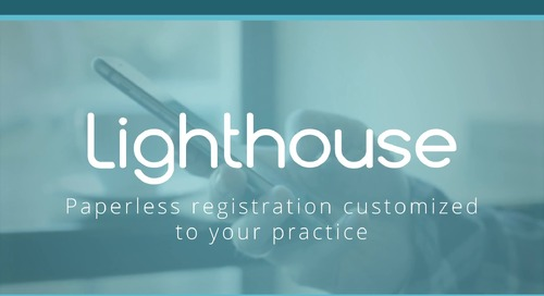 Lighthouse 360 Patient FastTrack (Online Forms) Feature Video