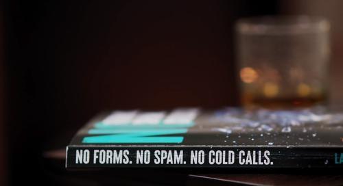 No Forms. No Spam. No Cold Calls. Chapter 1