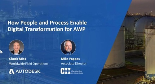 9-17-20 Autodesk & CII Present: How People and Process Enable Digital Transformation for AWP