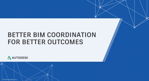 [On-Demand Webinar] Better BIM Coordination for Better Outcomes