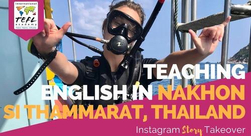 Day in the Life Teaching English in Nakhon Si Thammarat, Thailand with Athena Mann
