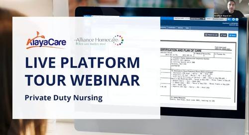 Private duty nursing - Live Platform Tour