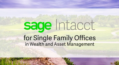 Sage Intacct for Single Family Office Wealth Management