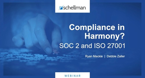 SOC 2 and ISO 27001: Compliance in Harmony