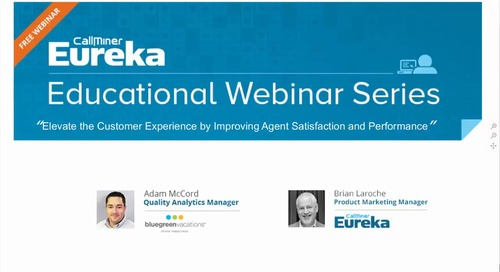 Elevate the Customer Experience by Improving Agent Satisfaction and Performance