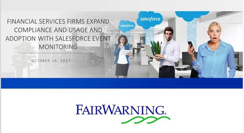 Financial Services Firm Expands Salesforce Usage, Security with Event Monitoring