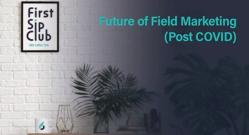 Future of Field Marketing (Post COVID)