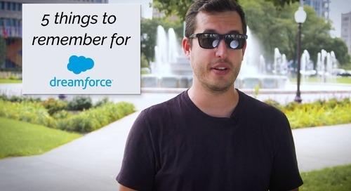 5 Things to Remember for Dreamforce 2018