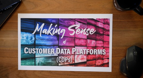 MakingSense of CDPs (Customer Data Platforms)