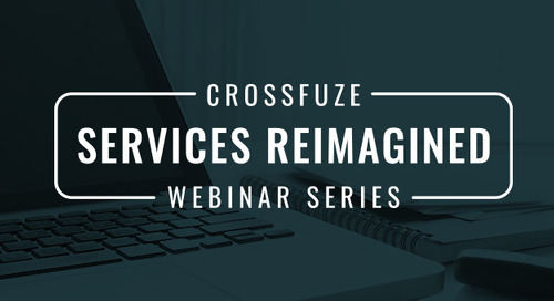 Crossfuze Webinar Series