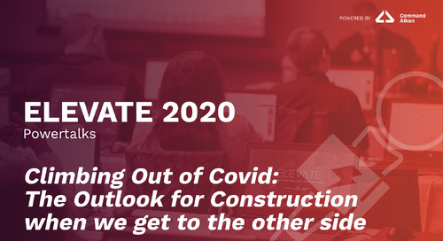 Climbing Out of Covid: The Outlook for Construction when we get to the other side