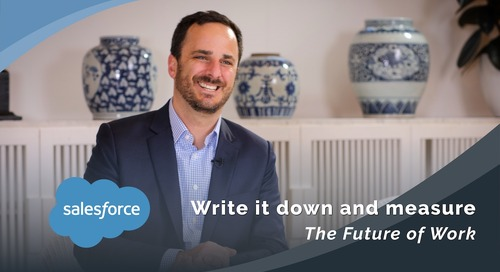 Salesforce: Write it down and measure