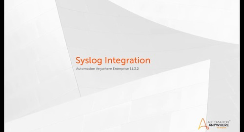 Enterprise 11.x Features - Automation Anywhere Enterprise Syslog Integration with SIEM