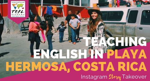 Day in the Life Teaching English in Playa Hermosa, Costa Rica with Kathleen Doyle