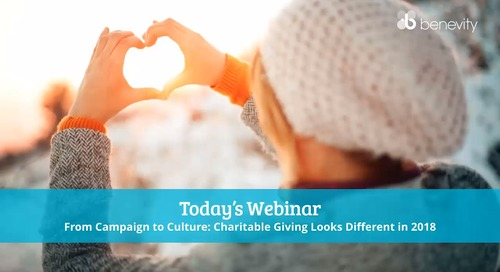 From Campaign to Culture - Charitable Giving Looks Different in 2018