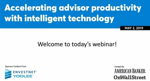 On-Demand Webinar: Accelerating Advisor Productivity with Intelligent Technology