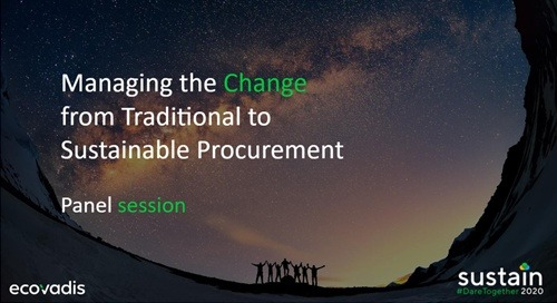 Managing the Change from Traditional to Sustainable Procurement, Sustain 2020