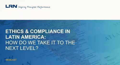 Ethics and Compliance in Latin America - How do we take it to the next level?